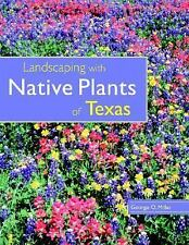 Landscaping with Native Plants of Texas-ExLibrary
