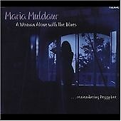 MARIA MULDAUR - A WOMAN ALONE WITH THE BLUES REMEMBERING PEGGY LEE - TELARC CD