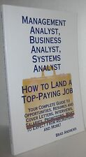 Management Analyst Business Analyst Systems Analyst How to Land a top paying job