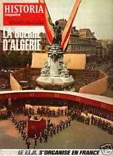 LA GUERRE D'ALGERIE le F.L.N. s'organise en France HISTORIA n° 263