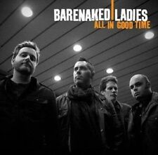 All In Good Time, Barenaked Ladies, New Import