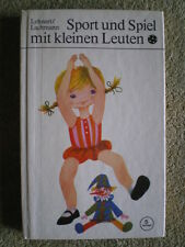 Sport und Spiel mit kleinen Leuten - DDR Buch Übungen Springen Klettern