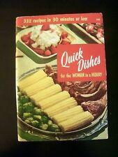 Culinary Arts Quick Dishes for Woman in a Hurry Vintage Cookbook 1972
