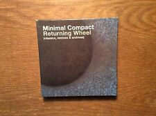 Minimal Compact  - Returning Wheel (Classics, Remixes & Archives) [3 CD Box]2010
