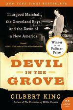 Devil in the Grove: Thurgood Marshall, the Groveland Boys, and the Dawn of a New