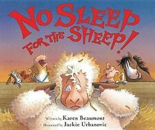 No Sleep for the Sheep! by Karen Beaumont (2011, Reinforced)