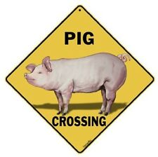 """PIG CROSSING Sign, 12"""" by 12"""" on sides-16"""" on Diagonal-In/Out-Alum"""