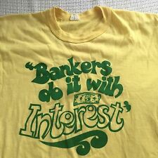 VINTAGE 70'S SOFT THIN NOVELTY BANKERS DO IT WITH INTEREST COMEDY T-SHIRT Medium