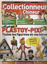 COLLECTIONNEUR & CHINEUR N°94-PLASTOY-PIXI/SPECIAL JOUETS/JETONS TELEPHONE/FEVES