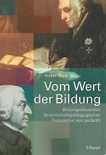 Vom Wert der Bildung von Volker Bank (2005, Taschenbuch)