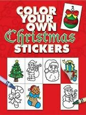 Color Your Own Christmas Stickers by Fran Newman-D'Amico (2006, Paperback)