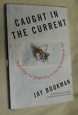 Caught In The Current  by Jay Bookman (2004, Hardcover)