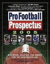 Pro Football Prospectus 2005: Statistics, Analysis, and Insight for the Informat
