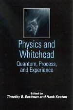 Physics and Whitehead: Quantum, Process, and Experience Suny Series in Construc