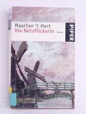 Die Netzflickerin, Roman,  Maarten 't Hart