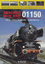 ABSCHIED VON DER 01150 - DVD - 24 m - 172 t - 2.240 PS - 4.000.000 km  ( Neu )