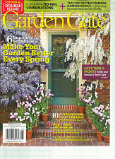 GARDEN GATE, DOUBLE ISSUE,   APRIL, 2014  ISSUE 116 (10 OLD FASHIONED PLANTS WE
