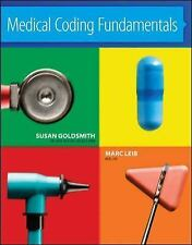 Medical Coding Fundamentals by Susan Goldsmith and Marc Leib (2012, Paperback)