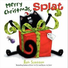 Merry Christmas, Splat by Rob Scotton (hardcover)