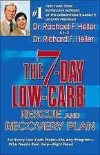 The 7-Day Low-Carb Rescue and Recovery Plan : For Every Low-Carb Dieter - On Any