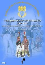THE RHEINBUND CONTINGENTS 1806-1813 W J Rawkins  New e-book edn 2015