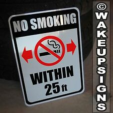 """NO SMOKING WITHIN 25 FEET SIGN ALUMINUM 10"""" BY 14"""" SIGN METAL 5 10 15 20 50 ALSO"""