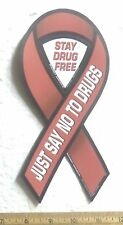 Just Say No to Drugs – Stay Drug Free - 2 in 1 Magnetic Ribbon