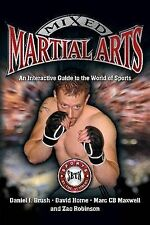 Mixed Martial Arts: An Interactive Guide to the World of Sports by Daniel J...
