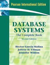 Database Systems: The Complete Book, Widom, Jennifer, Ullman, Jeffrey D., Garcia