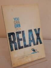 YOU CAN LEARN TO RELAX Dr. Samuel W. Gutwirth 1970 PB Paperback