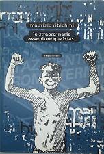 Le straordinarie avventure qualsiasi-M. Ribichini-Rasputin!libri-I falò 2-1998-G