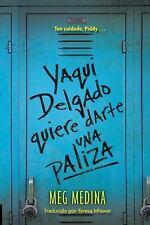 Yaqui Delgado quiere darte una paliza, Medina, Meg, Good Book