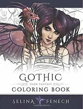 Gothic - Dark Fantasy Coloring Book Fantasy Art  by Selina Fenech (Paperback)