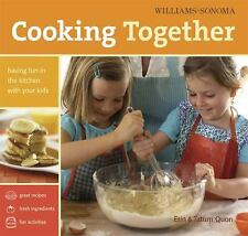 Williams-Sonoma Cooking Together: Having Fun in the Kitchen with Your Kids - Lik