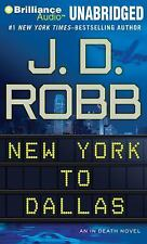 New York to Dallas (In Death Series) Robb, J. D. MP3 CD