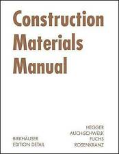 Construction Materials Manual by Matthias Fuchs 9783764375706 (Hardback, 2006)