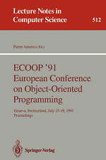 ECOOP '91 European Conference on Object-Oriented Programming: Geneva,-ExLibrary