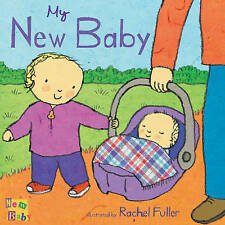 My New Baby by Rachel Fuller Book | NEW Free Post AU
