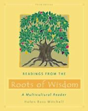 Readings from the Roots of Wisdom: A Multicultural Reader, Helen Buss Mitchell,