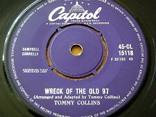 "TOMMY COLLINS - WRECK OF THE OLD 97  7"" VINYL"