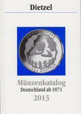 Münzenkatalog 2013 Dietzel Deutschland ab 1871 - portofrei -