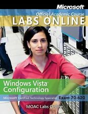 Exam 70-620: Windows Vista Configuration with Lab Manual and MOAC Labs Online Se