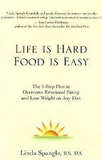 Life Is Hard Food Is Easy Linda Spangle  (2003 HB DJ) Autographed* Dieting