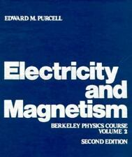 Electricity and Magnetism Vol. 2 by Berkeley Physics Laboratory Staff and E. M.