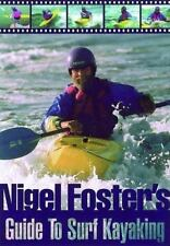 Nigel Foster's Surf Kayaking (Sea Kayaking How- To)