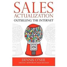 Sales Actualization: Outselling the Internet