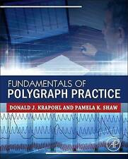 Fundamentals of Polygraph Practice, Krapohl, Donald