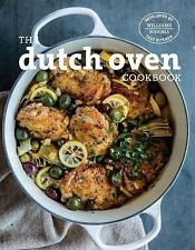 Dutch Oven : Simple and Delicious Recipes for One Pot Cooking by...