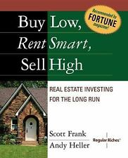 Buy Low, Rent Smart, Sell High Frank, Scott, Heller, Andy Paperback