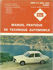REVUE TECHNIQUE - EXPERT AUTOMOBILE  RENAULT 12 TS